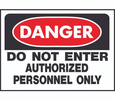 Hy Ko 509 Hy-Ko 10 Inch By 14 Inch Do Not Enter Authorized Personnel Only Sign